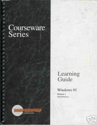 LEARNING GUIDE WINDOWS 95 MODULE I