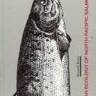 OCEAN ECOLOGY OF NORTH PACIFIC SALMONIDS SALMON