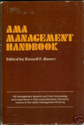 AMA MANAGEMENT HANDBOOK By Russell F. Moore
