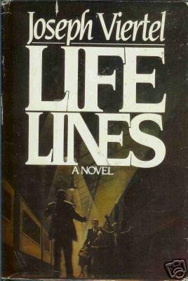 LIFE LINES A NOVEL By Joseph Viertel