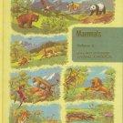 MAMMALS volume 6 of the new illustrated animal kingdom
