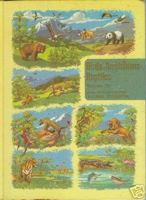 BIRDS-AMPHIBIANS-REPTILES volume 10 of the new illustra