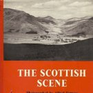 THE SCOTTISH SCENE By Alfred Furness