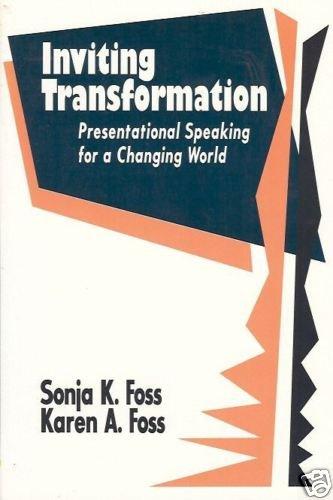 INVITING TRANSFORMATION presentational speaking Foss 94