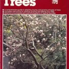 ALL ABOUT TREES a comprehensive guide to selecting, buy