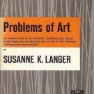 PROBLEMS OF ART by Susanne K. Langer