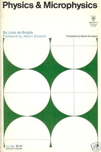 PHYSICS & MICROPHYSICS Louis de Broglie 1966