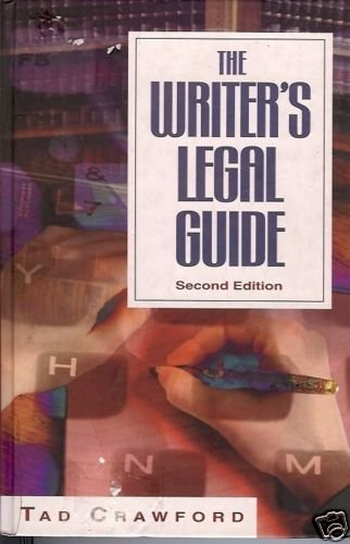 THE WRITER'S LEGAL GUIDE SECOND EDITION 1998