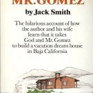 GOD AND MR GOMEZ BY JACK SMITH