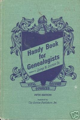 HANDY BOOK FOR GENEALOGISTS By George B. Everton Sr.