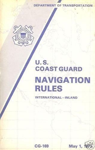 U.S. COAST GUARD NAVIGATION RULES INTERNATIONAL-INLAND