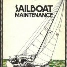 SAILBOAT MAINTENANCE By Eric Jorgensen 1975 Clymer