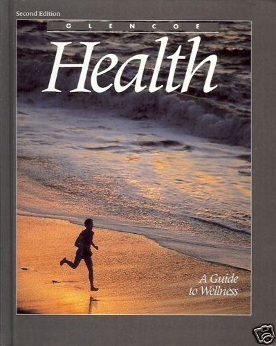 HEALTH A GUIDE TO WELLNESS By Merki 1989