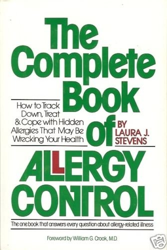 THE COMPLETE BOOK OF ALLERGY CONTROL how to track down,