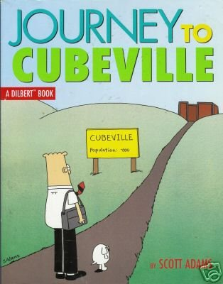 JOURNEY TO CUBEVILLE a Dilbert book  By Scott Adams
