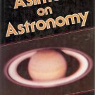 ASIMOV ON ASTRONOMY By Asimov
