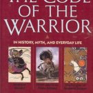 THE CODE OF THE WARRIOR in history myth Fields