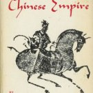 THE RISE AND SPLENDOUR OF THE CHINESE EMPIRE