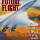 FUTURE FLIGHT the next generation of aircraft tech