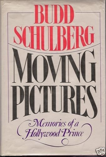 MOVING PICTURES MEMORIES OF A HOLLYWOOD PRINCE