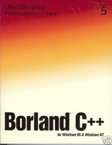 BORLAND C++ OBJECTSCRIPTING PROGRAMMER'S GUIDE