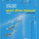 SPORT DIVER MANUAL Open Water Certification Jeppesen