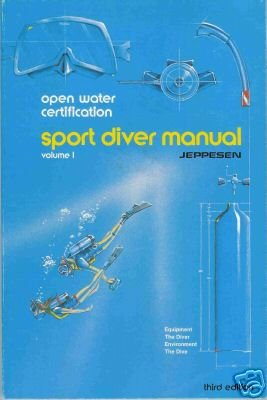 SPORT DIVER MANUAL Open Water Certification Jeppesen