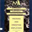 TRAINING AND ORIENTING EMPLOYEES management enrichment