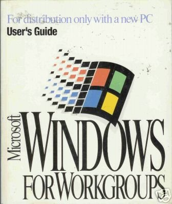 MICROSOFT WINDOWS FOR WORKGROUPS  By Microsoft Corp
