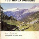 100 HIKES IN WESTERN WASHINGTON By Louise B. Marshall