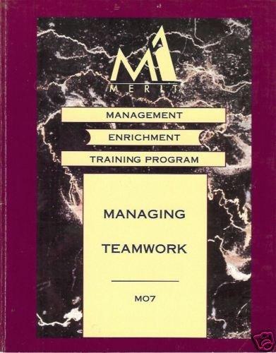 MANAGING TEAMWORK MANAGEMENT ENRICHMENT TRAINING PROGR