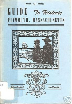 GUIDE TO HISTORIC PLYMOUTH MASSACHUSETTS ROGERS 1964