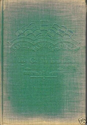 SEVEN FAMOUS NOVEL BY H.G. WELLS