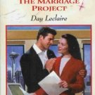 THE MARRIAGE PROJECT By Day Leclaire
