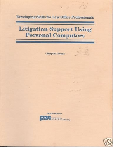 Litigation Support Using Personal Computers Evans