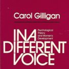 IN A DIFFERENT VOICE By Carol Gilligan