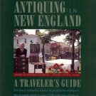 SLOAN'S GREEN GUIDE TO ANTIQUING IN NEW ENGLAND A TRAVE
