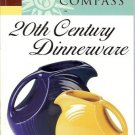 COLLECTOR'S COMPASS 20TH CENTURY DINNERWARE