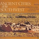 ANCIENT CITIES OF THE SOUTHWEST US A PRACTICAL GUIDE