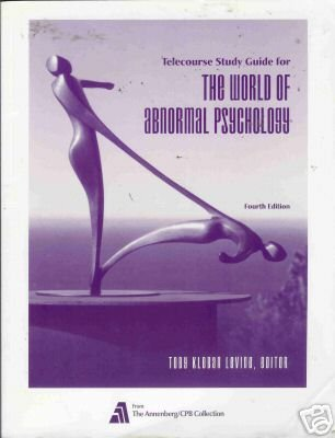 THE WORLD OF ABNORMAL PSYCHOLOGY By Toby Kleban Levine