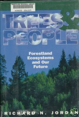 TREES & PEOPLE forestland ecosystems and our future