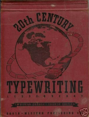 20TH CENTURY TYPEWRITING  By D.D. Lessenberry
