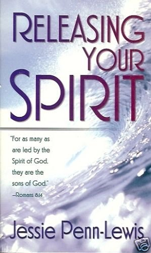 RELEASING YOUR SPIRIT FOR AS MANY AS ARE LEAD BY THE S