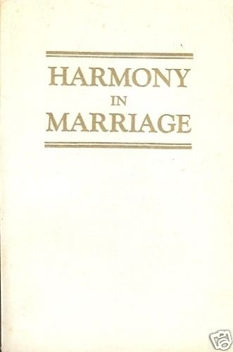 HARMONY IN MARRIAGE 1955 LELAND FOSTER WOOD