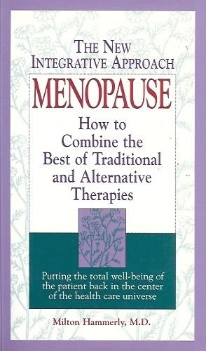 MENOPAUSE HOW TO COMBINE THE BEST OF TRADITIONAL &