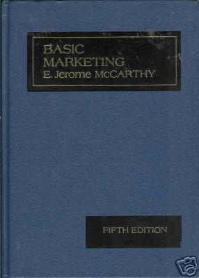 BASIC MARKETING By E. Jerome McCarthy