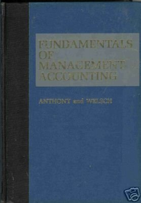 FUNDAMENTALS OF MANAGEMENT ACCOUNTING By Anthony
