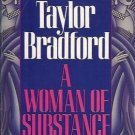 A WOMAN OF SUBSTANCE Barbara Taylor Bradford