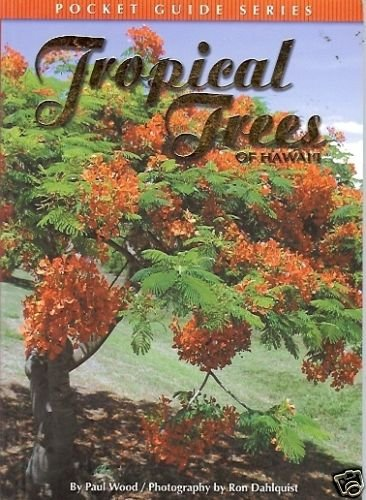 TROPICAL TREES OF HAWAII pocket guide series by P. Wood