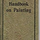 THE HANDBOOK ON PAINTING 1930 NATIONAL LEAD COMPANY